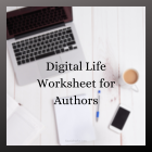 Digital Life Worksheet for Authors