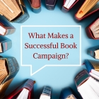 What Makes a Successful Book Campaign?
